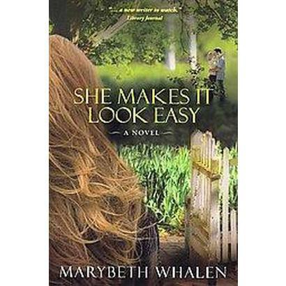 She Makes It Look Easy (Paperback)