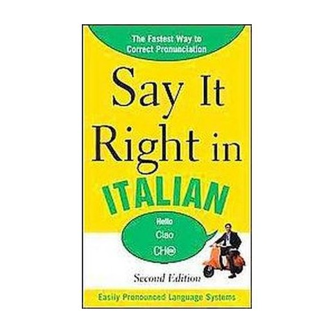 Say It Right in Italian (Bilingual) (Paperback)