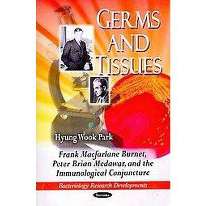 Germs and Tissues (Paperback)