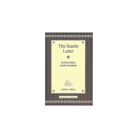 The Scarlet Letter ( The Collector's Library) (New) (Hardcover)