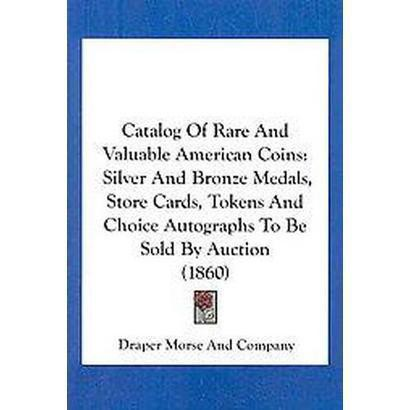 Catalog of Rare and Valuable American Coins (Paperback)
