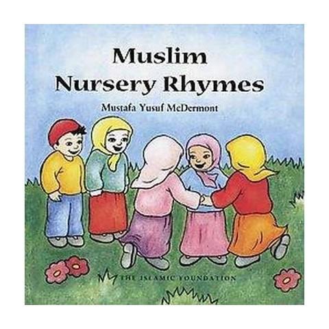 Muslim Nursery Rhymes (Hardcover)