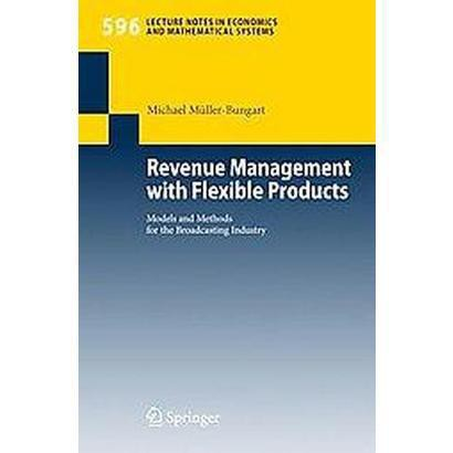 Revenue Management With Flexible Products (Paperback)