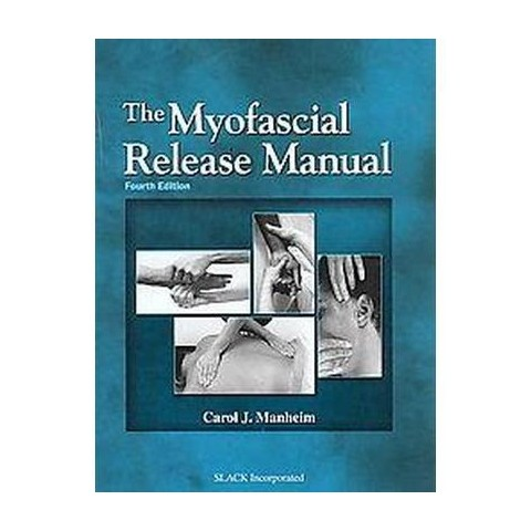 The Myofascial Release Manual (Hardcover)