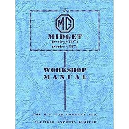 Mg Midget Td/tf Workshop Manual (Paperback)