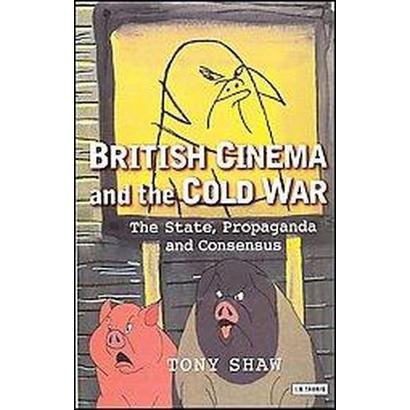 British Cinema and the Cold War (Paperback)