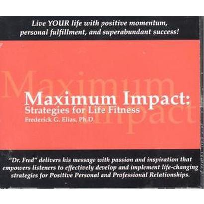 Maximum Impact Strategies for Life Fitness (Unabridged) (Compact Disc)