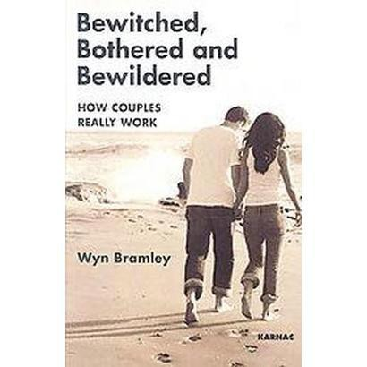 Bewitched, Bothered and Bewildered (Paperback)