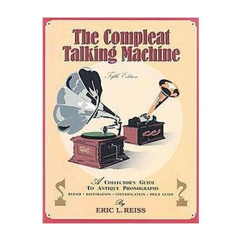 The Compleat Talking Machine (Paperback)