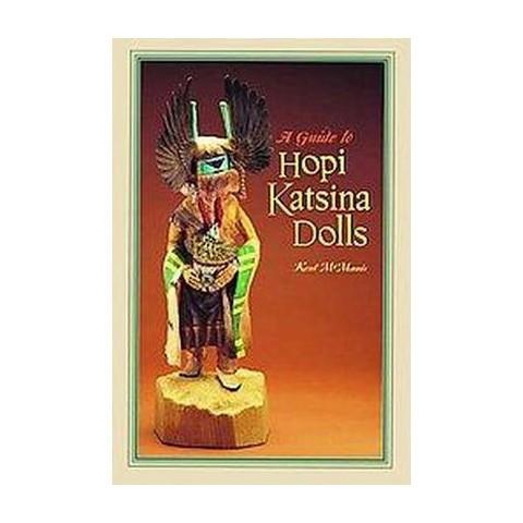 A Guide to Hopi Katsina Dolls (Paperback)