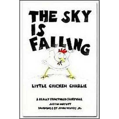 The Sky Is Falling (Hardcover)