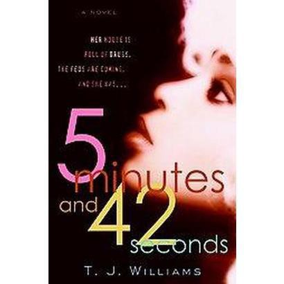5 Minutes And 42 Seconds (Paperback)