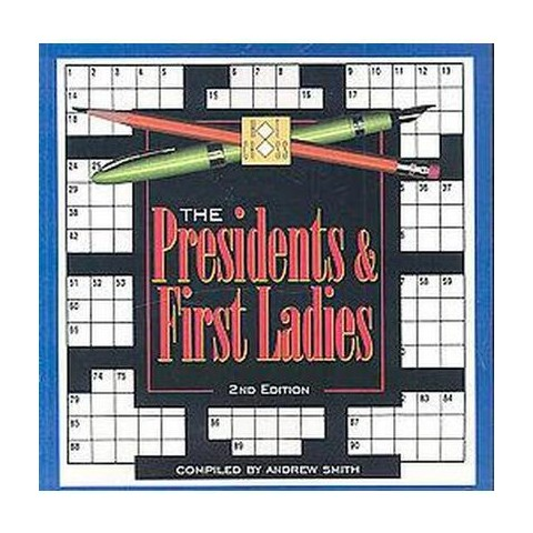 The Presidents & First Ladies Crossword (Paperback)