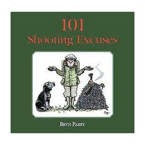 101 Shooting Excuses (Hardcover)