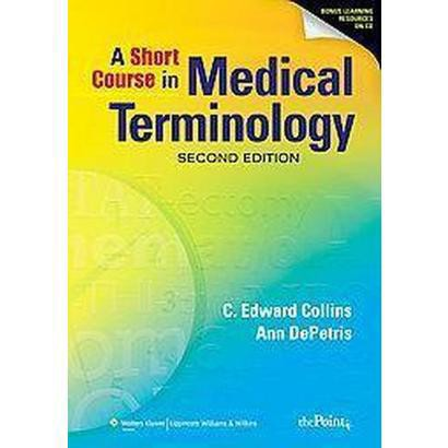 A Short Course in Medical Terminology (Mixed media product)