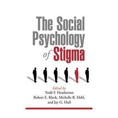 The Social Psychology of Stigma (Paperback)