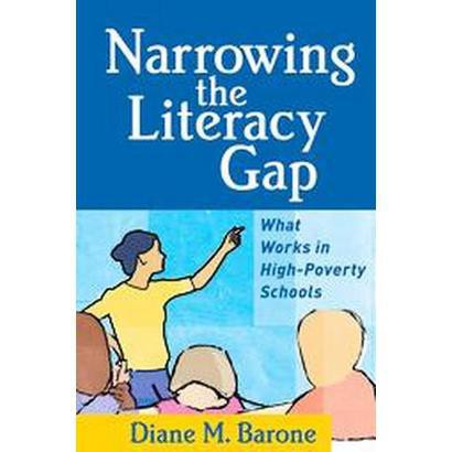 Narrowing the Literacy Gap (Paperback)