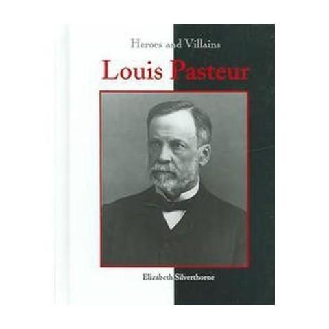 Louis Pasteur (Hardcover)