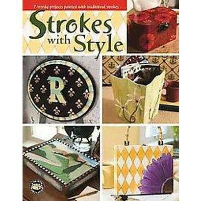 Strokes With Style (Paperback)