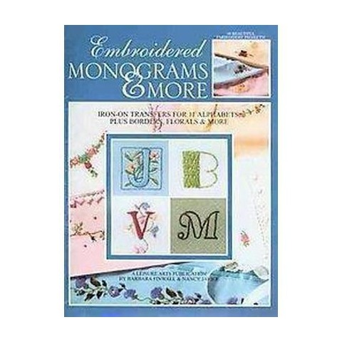 Embroidered Monograms & More (Paperback)