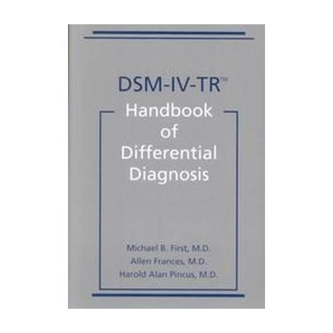 Dsm-Iv-Tr Handbook of Differential Diagnosis (Paperback)
