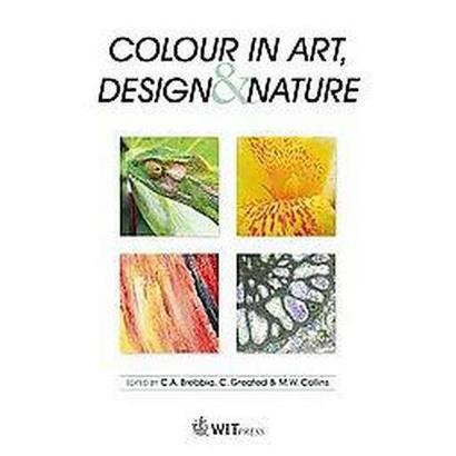 Colour in Art, Design and Nature (Hardcover)