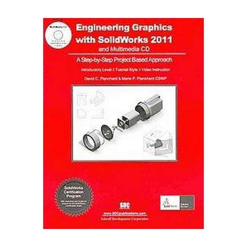 Engineering Graphics With Solidworks 2011 (Mixed media product)
