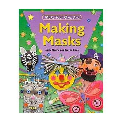 Making Masks (Paperback)