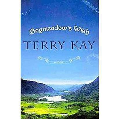 Bogmeadow's Wish (Hardcover)