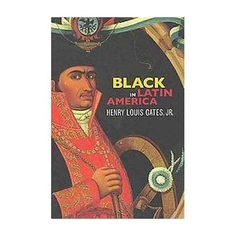 Black in Latin America (Hardcover)