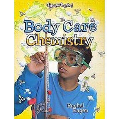 Body Care Chemistry (Paperback)