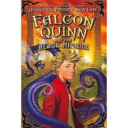 Falcon Quinn and the Black Mirror (Reprint) (Paperback)