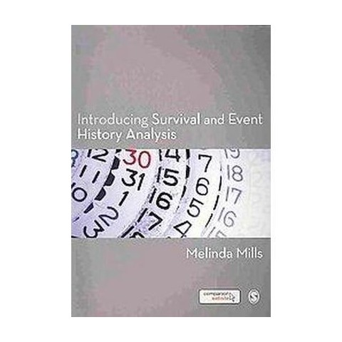 Introducing Survival and Event History Analysis (Paperback)