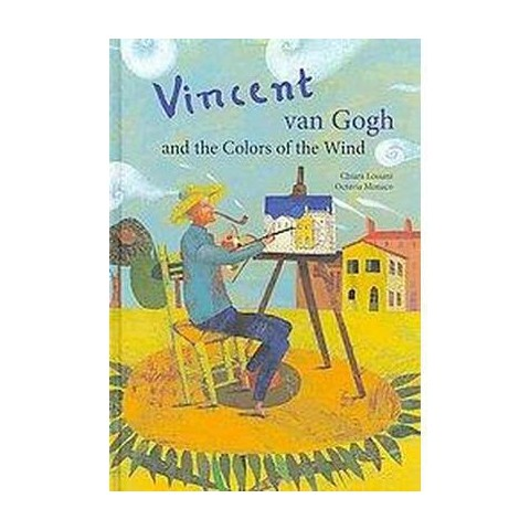 Vincent Van Gogh & the Colors of the Wind (Hardcover)