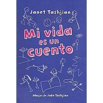 Mi vida es un cuento / My Life is a Book (Translation) (Paperback)