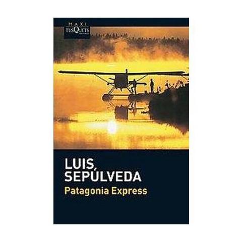 Patagonia Express (Reprint) (Paperback)