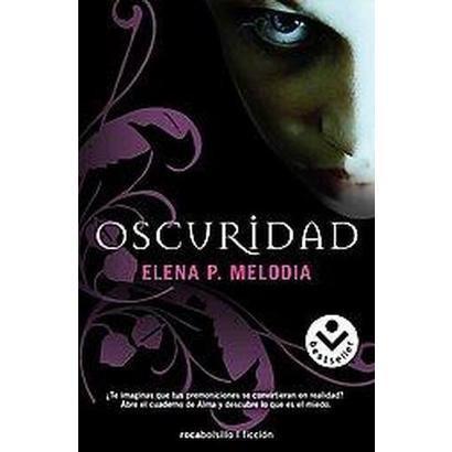 Oscuridad / Darkness (Translation) (Paperback)