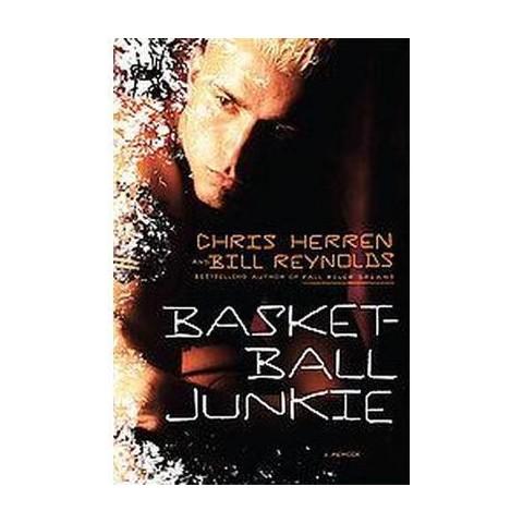 Basketball Junkie (Hardcover)