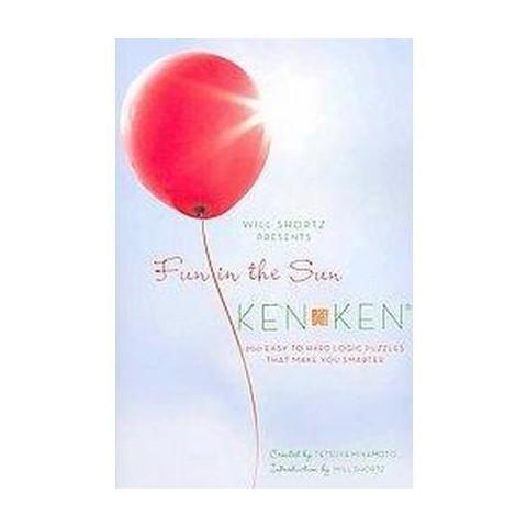 Will Shortz Presents Fun in the Sun Kenken (Paperback)