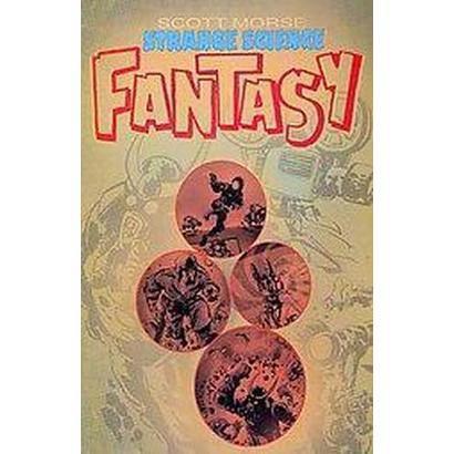 Strange Science Fantasy (Paperback)