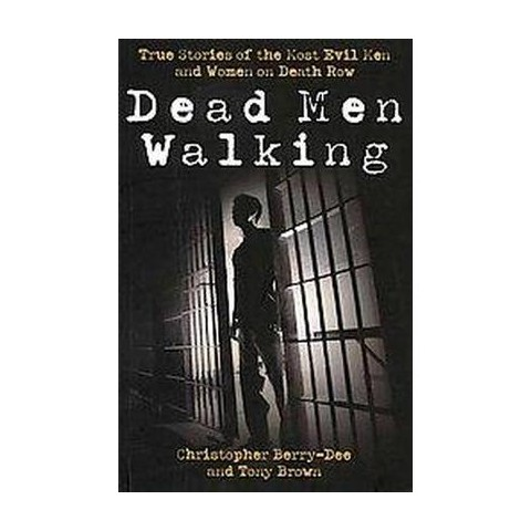 Dead Men Walking (Reprint) (Paperback)