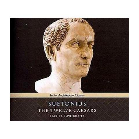 The Twelve Caesars (Unabridged) (Compact Disc)