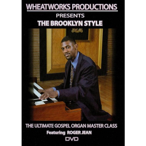The Brooklyn Style: The Ultimate Gospel Organ Master Class