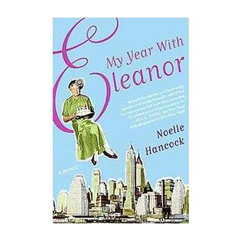 My Year With Eleanor (Hardcover)