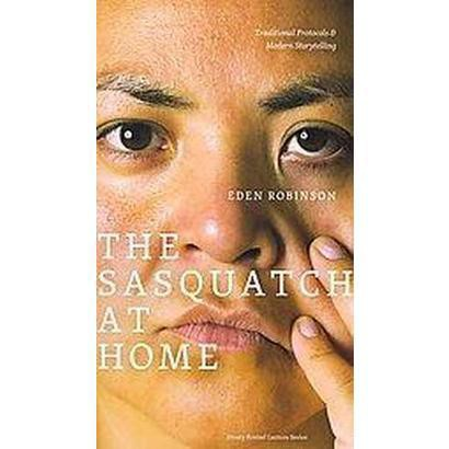 The Sasquatch at Home (Paperback)