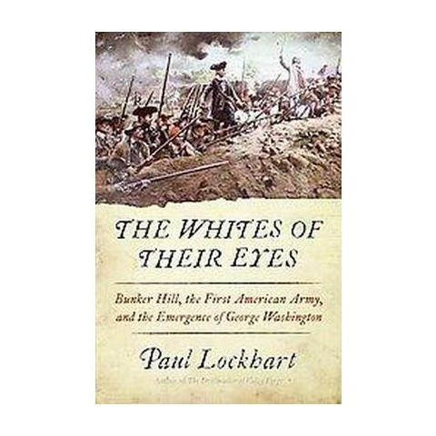 The Whites of Their Eyes (Hardcover)