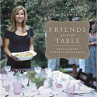 Friends at the Table (Hardcover)