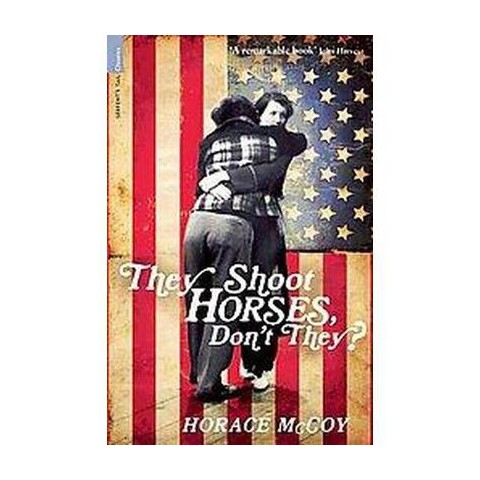 They Shoot Horses Don't They (Paperback)
