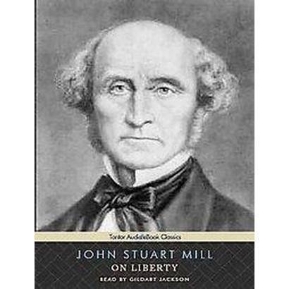 On Liberty (Unabridged) (Compact Disc)