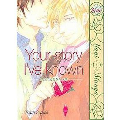 Your Story I've Known (Paperback)